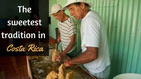 The sweetest tradition in Costa Rica: Traditional process of Sugarcane