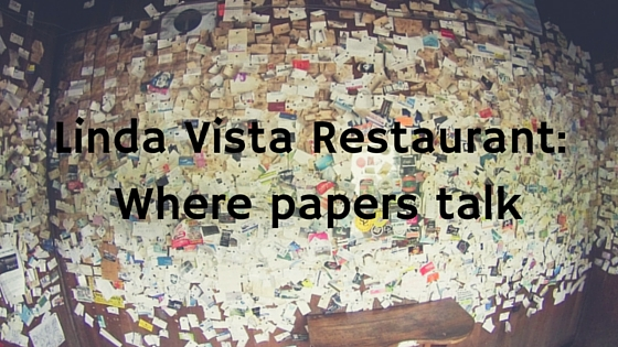 Linda Vista Restaurant:  Where papers talk