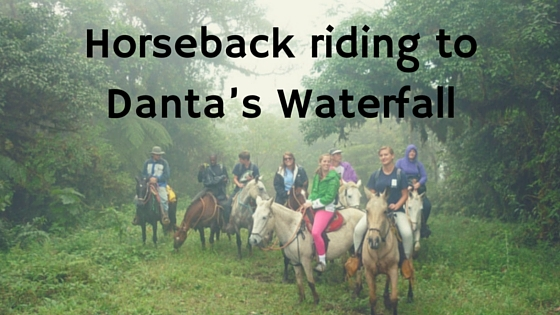 Horseback riding to Danta's Waterfall