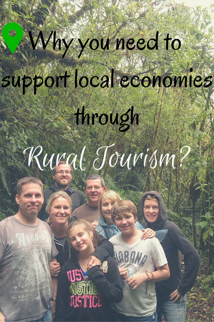 Why you need to support local economies through rural tourism-
