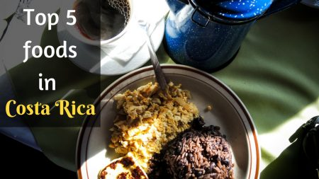 Top 5 foods in Costa Rica