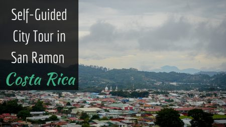 Self-Guided City Tour in San Ramon, Costa Rica