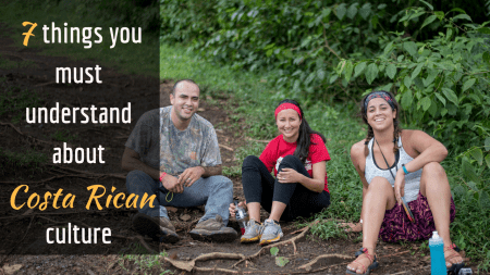 7 things you must understand about Costa Rican culture
