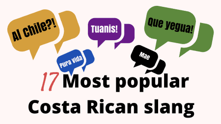 17 Most Popular Costa Rican Slang Terms
