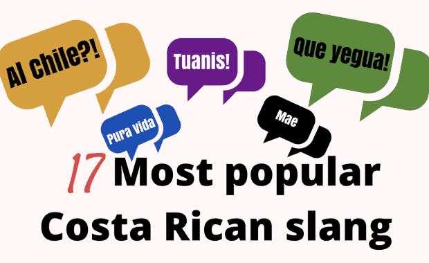 17 Most Popular Costa Rican Slang Terms