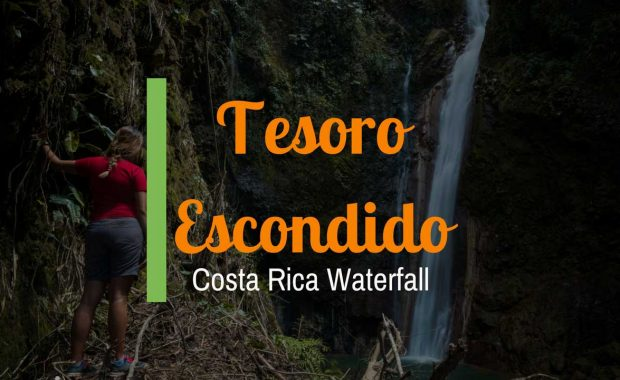 Tesoro Escondido – Costa Rica Waterfall