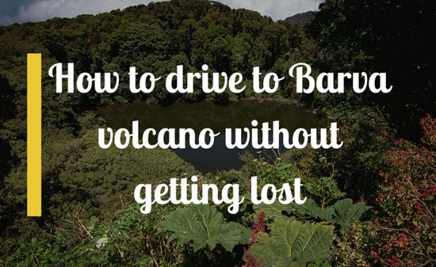 How to drive to Barva volcano without getting lost